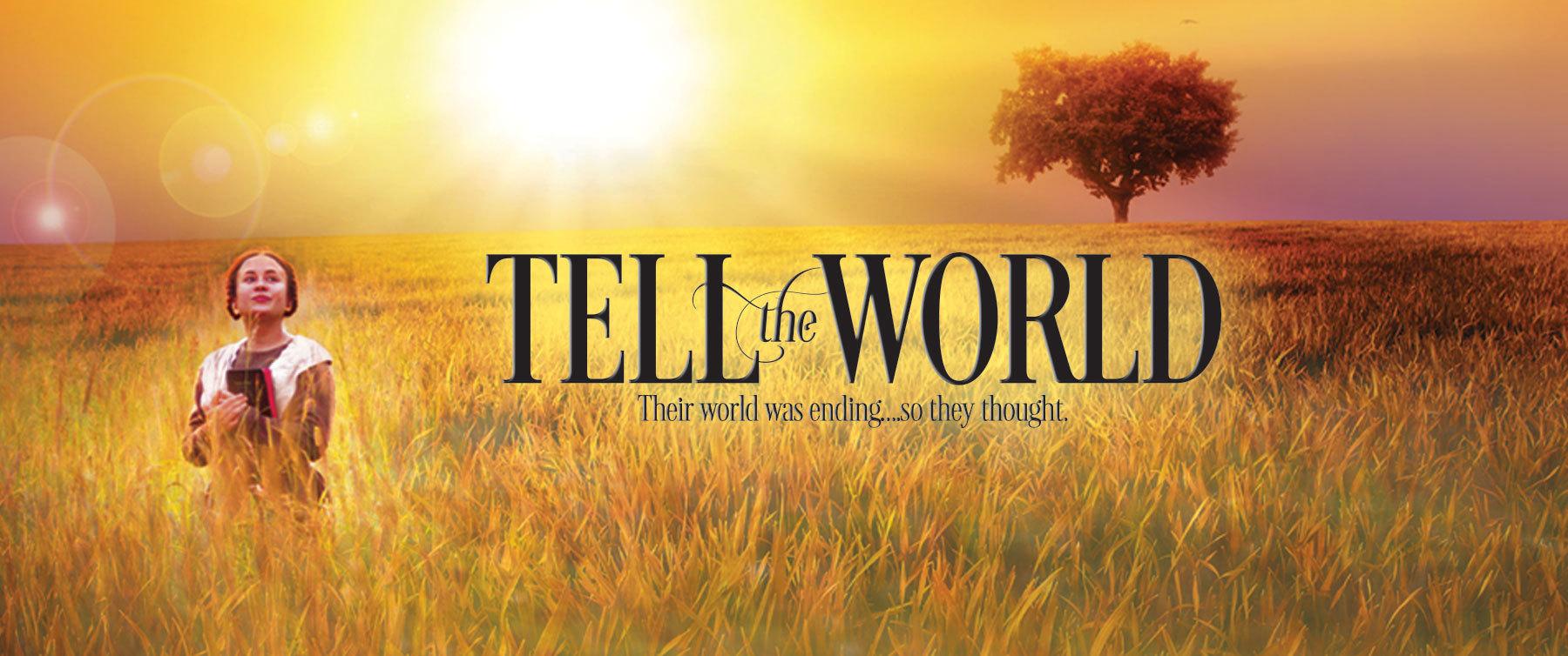 Tell the World 公開のお知らせ